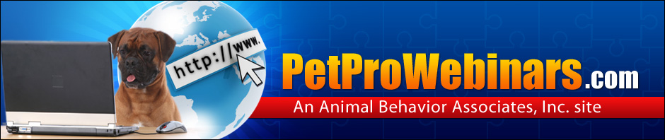PetProWebinars.com – An Animal Behavior Associates, Inc. site